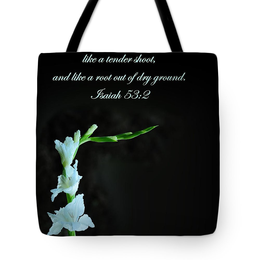 Bible Verse Flowers Tote Bag featuring the photograph White Gladiola Isaiah 58 2 by Randall Branham