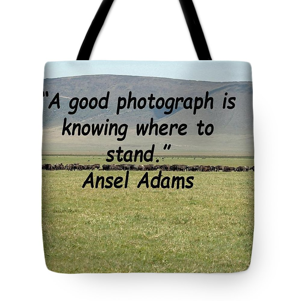 Quote Tote Bag featuring the photograph Ansel Adams Quote by Tony Murtagh