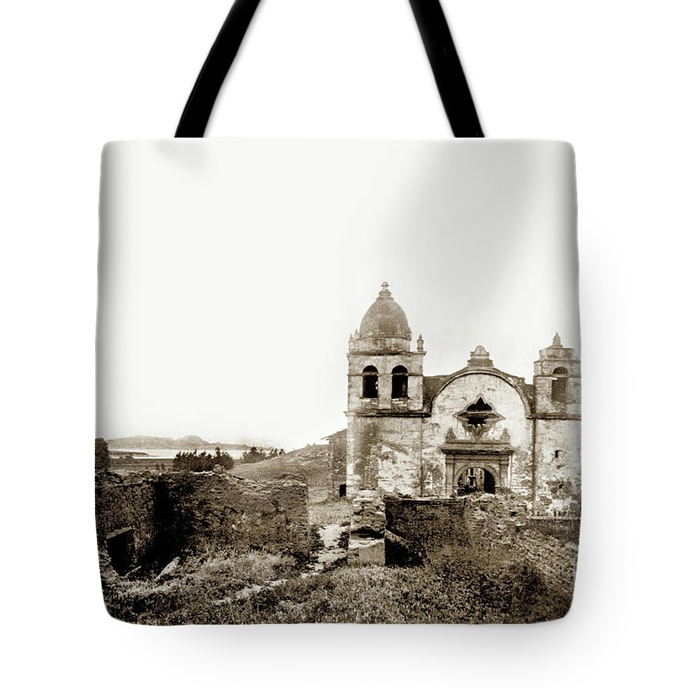 Carmel Mission Tote Bag featuring the photograph Carmel Mission By A.j. Perkins 1880 by California Views Archives Mr Pat Hathaway Archives
