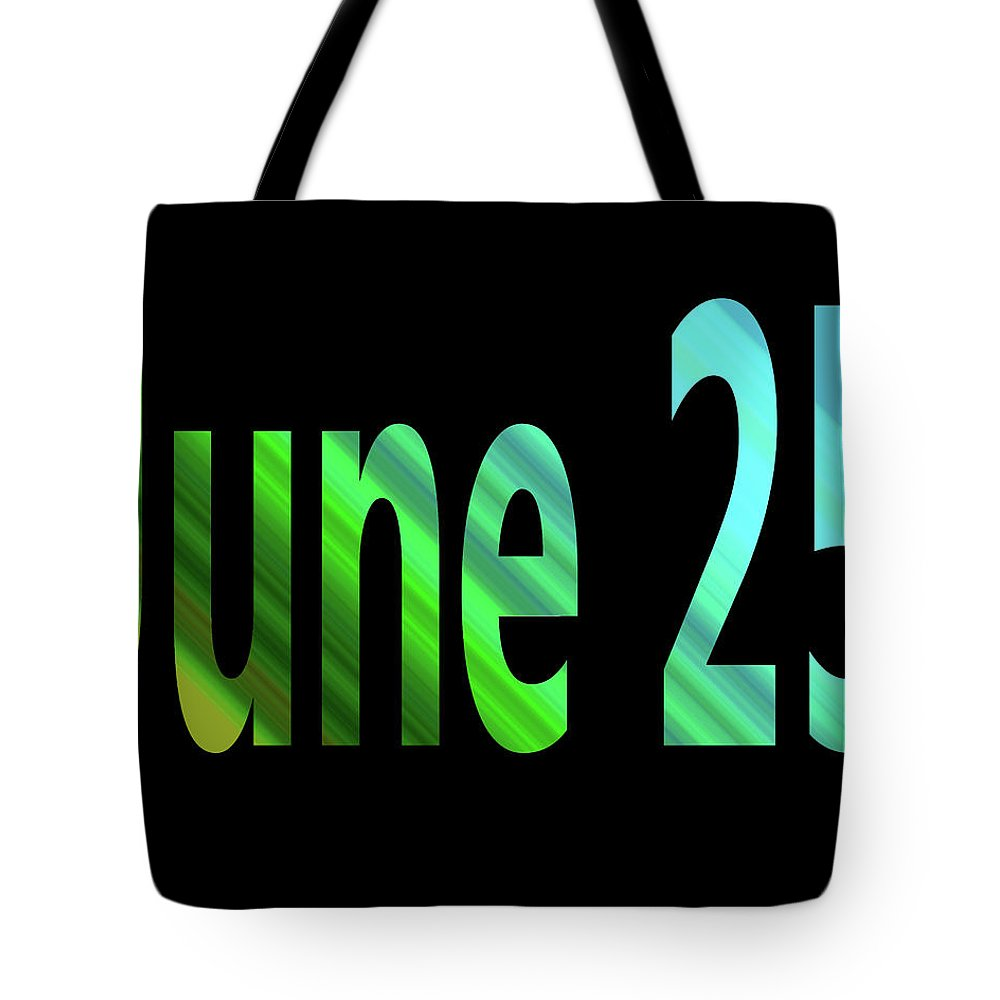 June Tote Bag featuring the digital art June 25 by Day Williams
