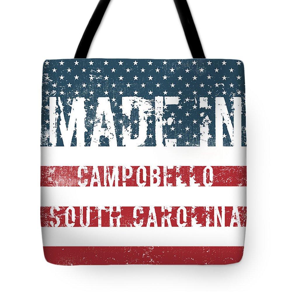 Campobello Tote Bag featuring the digital art Made In Campobello, South Carolina by GoSeeOnline