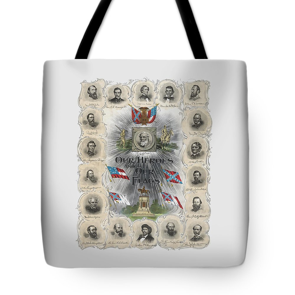 Robert E Lee Tote Bag featuring the painting Our Heroes And Our Flags by War Is Hell Store
