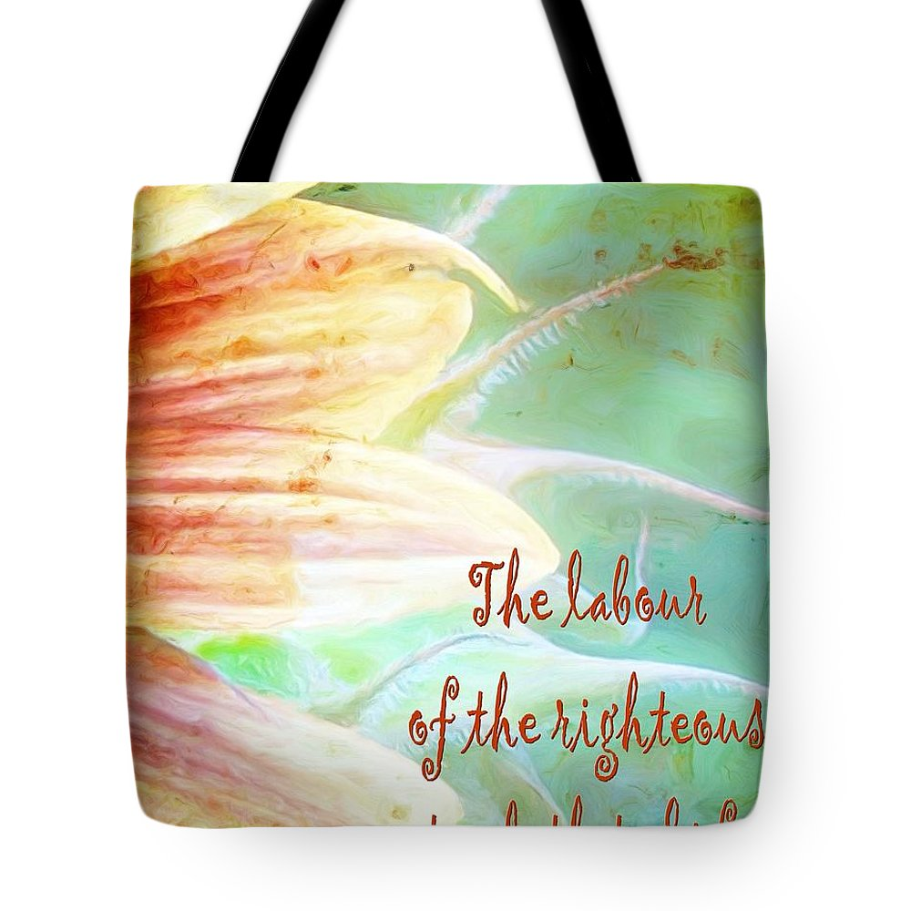Jesus Tote Bag featuring the digital art Proverbs 10 16 by Michelle Greene Wheeler