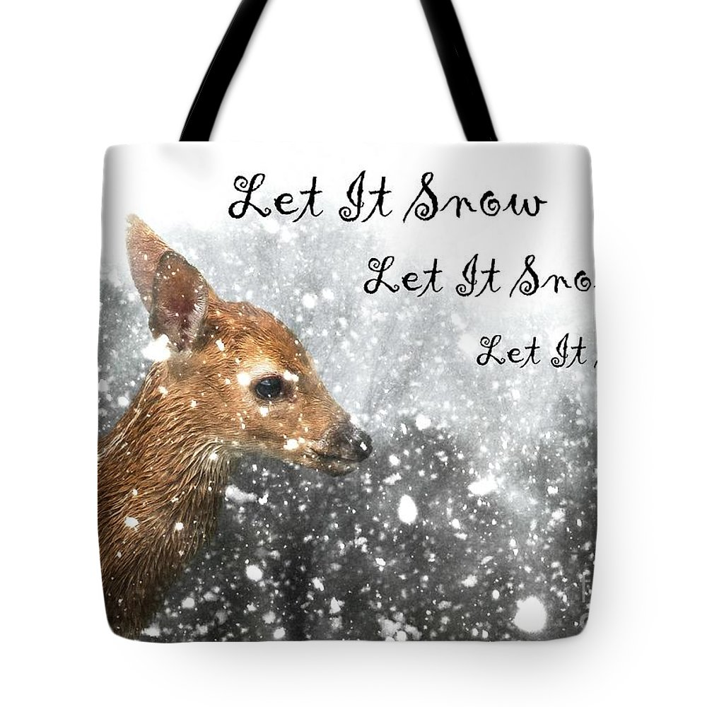 Fawn Tote Bag featuring the photograph Let It Snow by Lisa Hurylovich