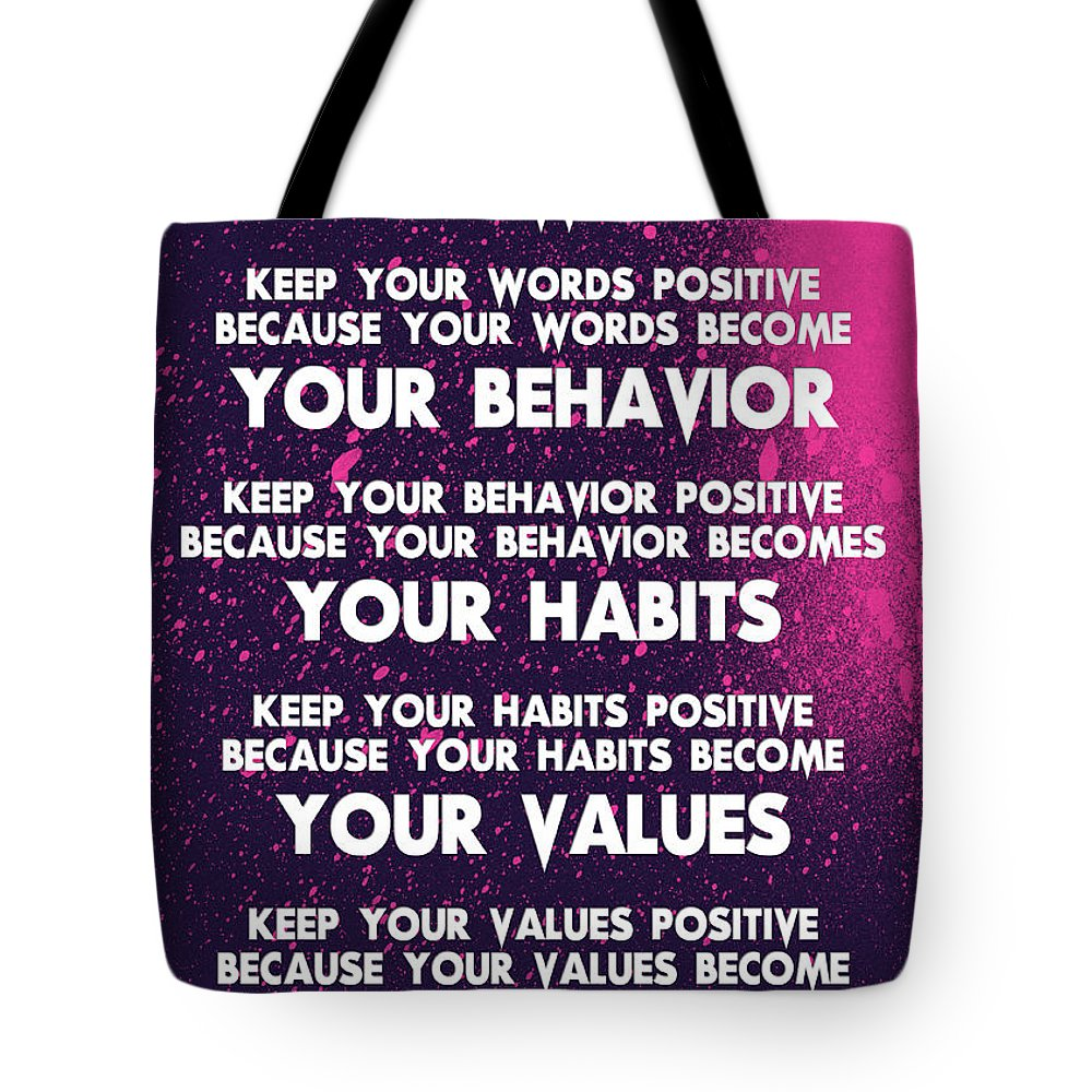 Motivational Quotes - Keep Your Words Positive - Ghandi Tote Bag featuring the painting Motivational Quotes - Keep Your Words Positive - Ghandi by Celestial Images