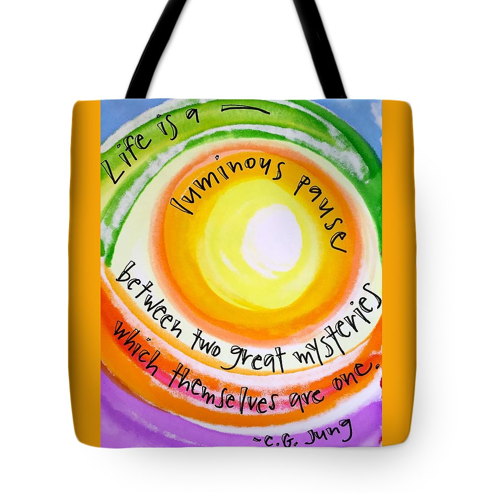 Life Tote Bag featuring the painting A Luminous Pause by Vonda Drees