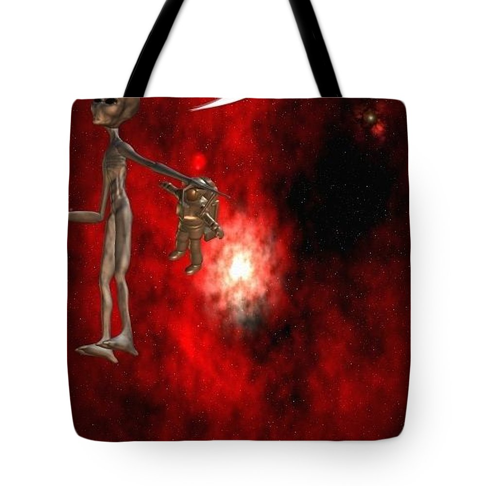 Artrage Artrageus Comics Cartoon Space Aliens Astronaut Tote Bag featuring the digital art Abducted by Robert aka Bobby Ray Howle