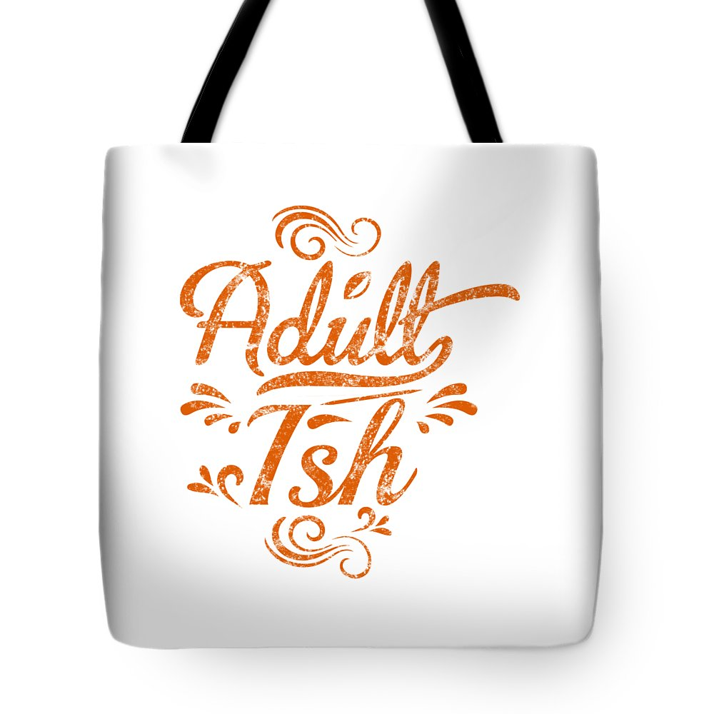 Adulting Tote Bag featuring the digital art Adult Ish 2 by Kaylin Watchorn