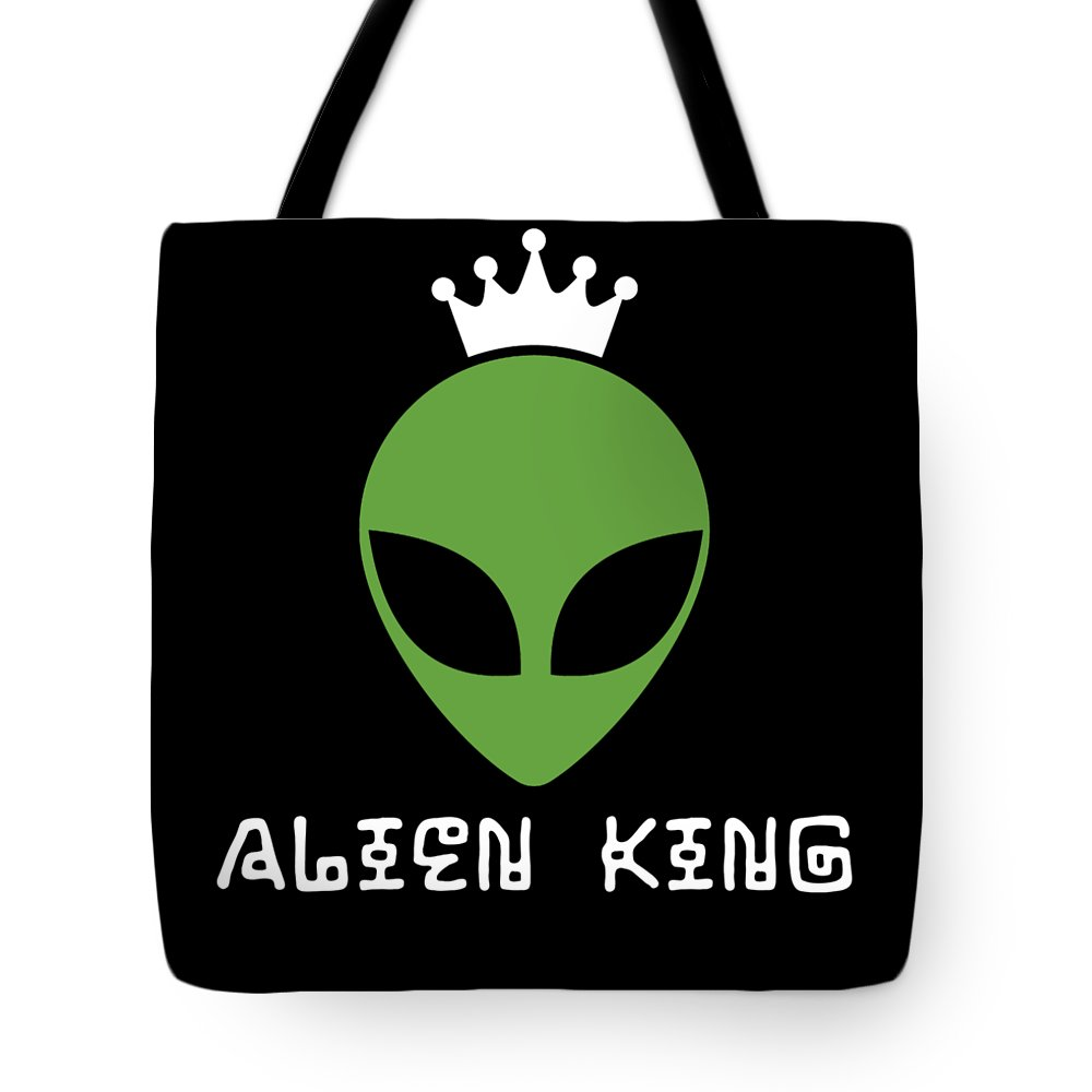 Abduct Tote Bag featuring the digital art Alien King Ufo Gift by Michael S