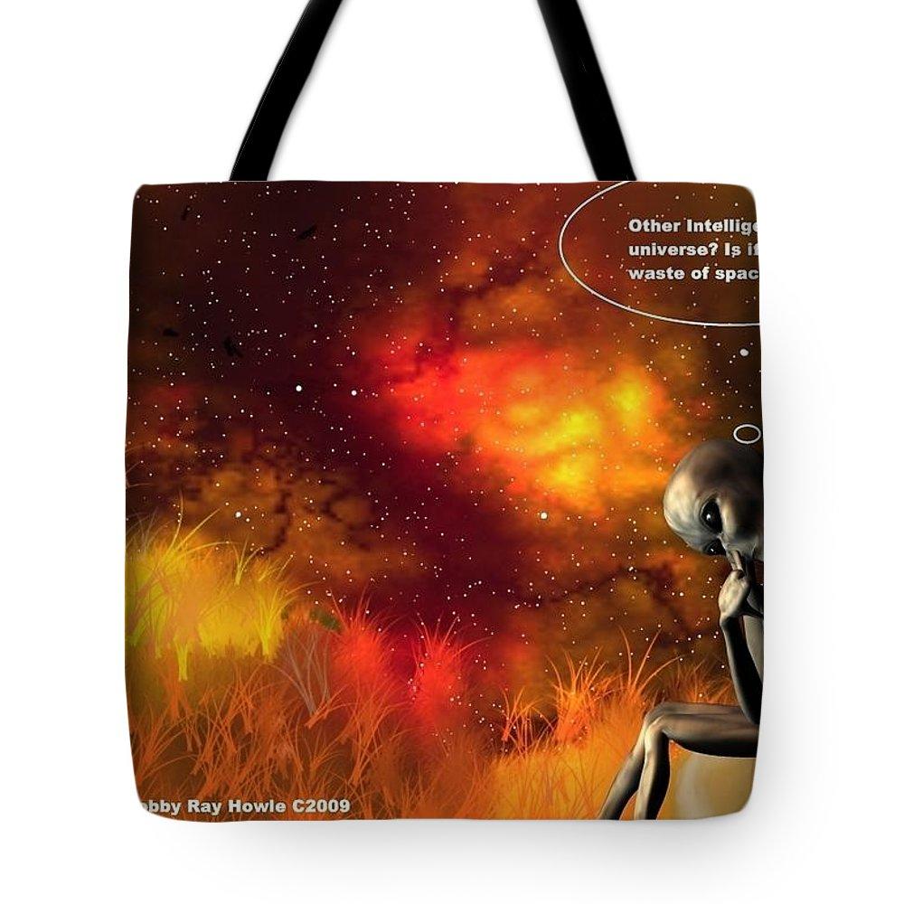 Comic Space Art Cartoon Artrage Artrageus Tote Bag featuring the digital art Alien Thinker by Robert aka Bobby Ray Howle