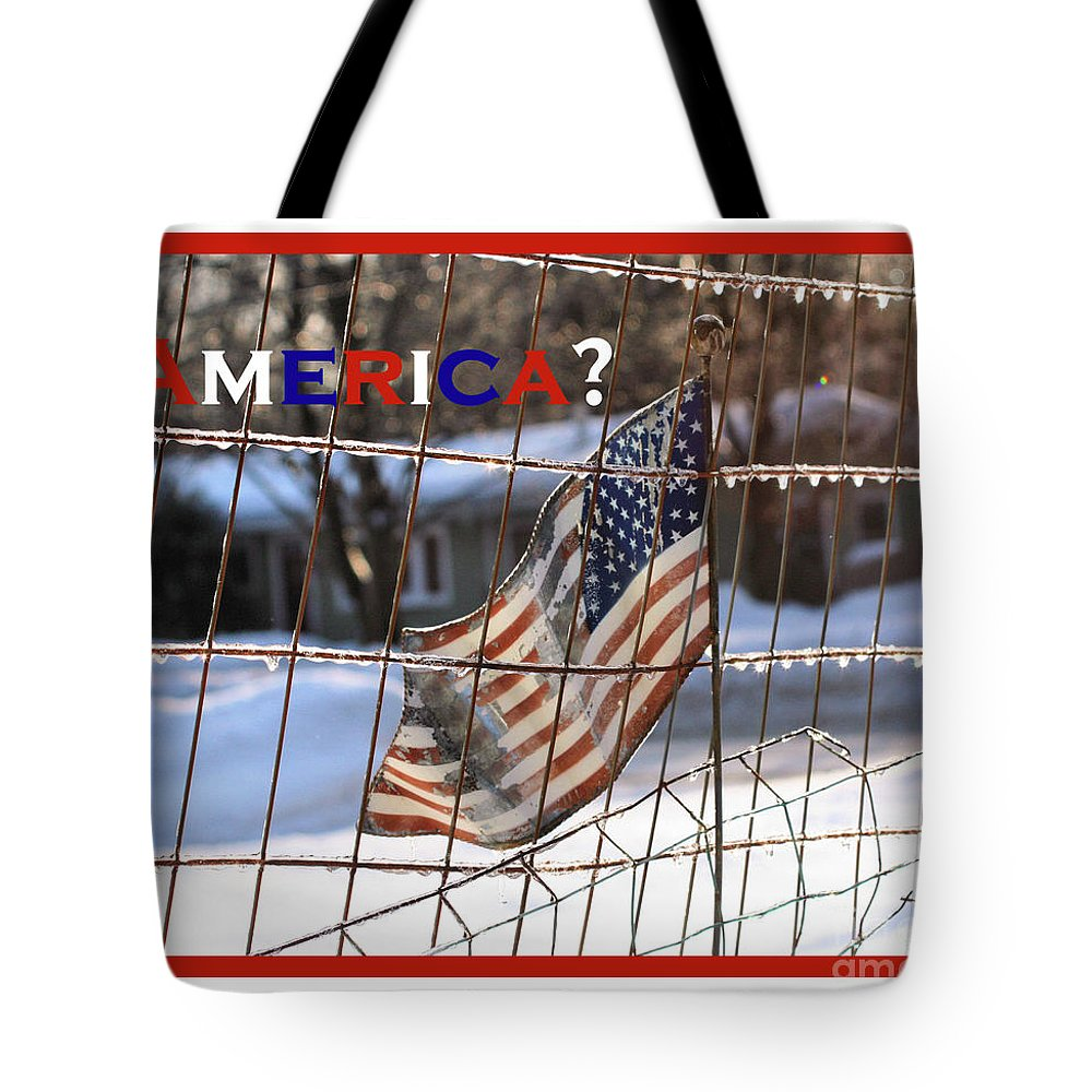 America Tote Bag featuring the photograph America Where Are We by Smilin Eyes Treasures