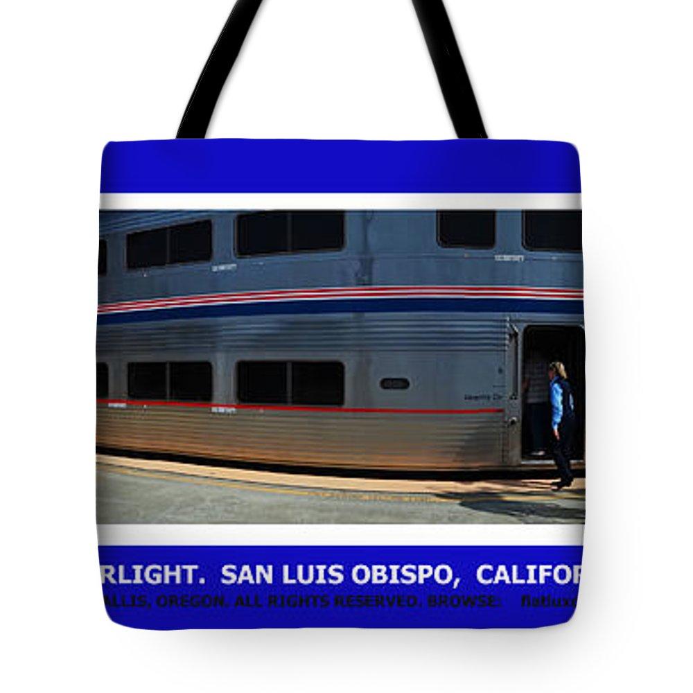 Amtrak. Coast Starlight. San Luis Obispo Tote Bag featuring the photograph Amtrak San Luis Obispo by Michael Moore