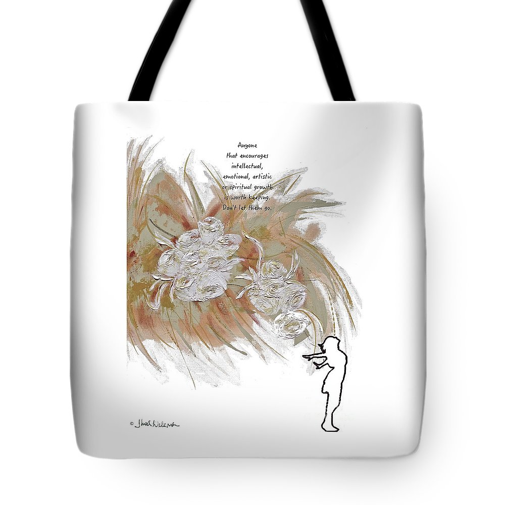 White Tote Bag featuring the painting Anyone Who Encourage Growth by Thais Helena Ouzounian