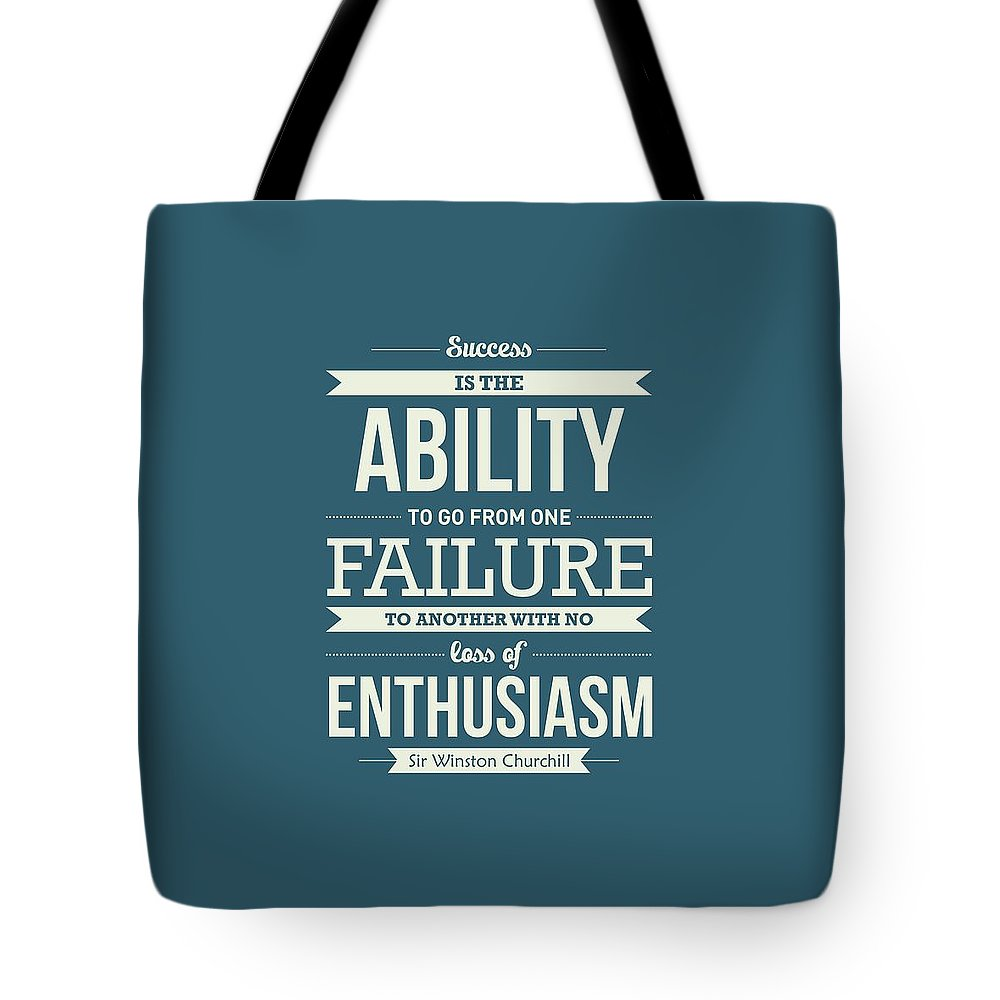 Success Quotes Tote Bag featuring the digital art Winston Churchill British politician Typography quote Poster by Lab No 4 - The Quotography Department