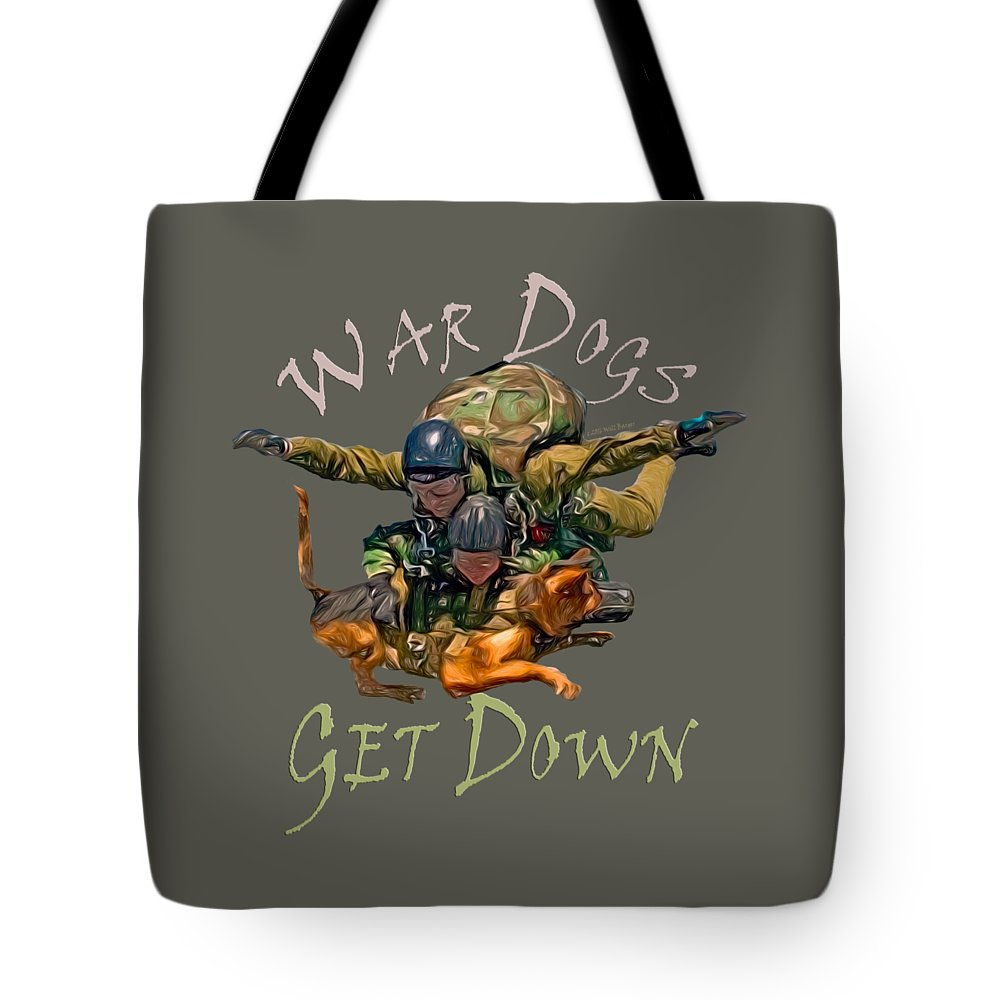 Dog Tote Bag featuring the painting War Dogs Get Down Nbr 1 by Will Barger