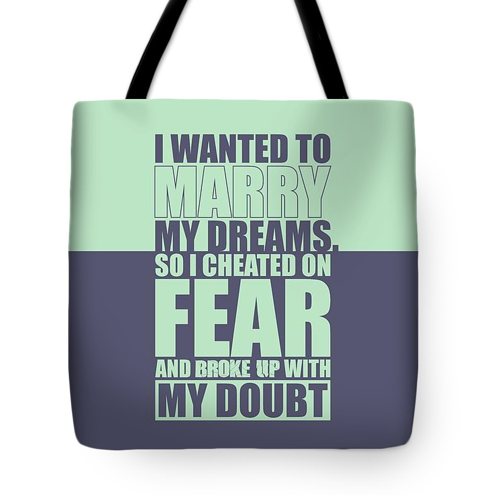 Gym Tote Bag featuring the digital art I Wanted To Marry My Dreams Gym Quotes Poster by Lab No 4