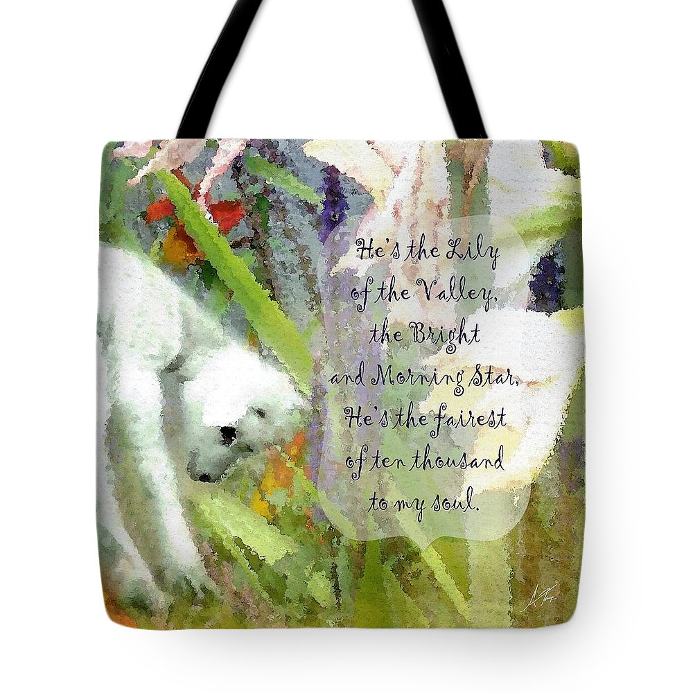 The Lily Of The Valley Tote Bag featuring the digital art The Lily Of The Valley - Lyrics by Anita Faye