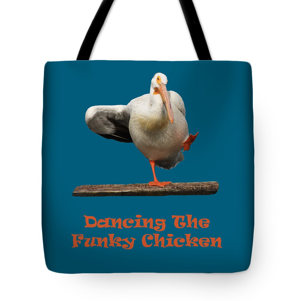 Pelican Tote Bag featuring the photograph Dancing The Funky Chicken by Shane Bechler