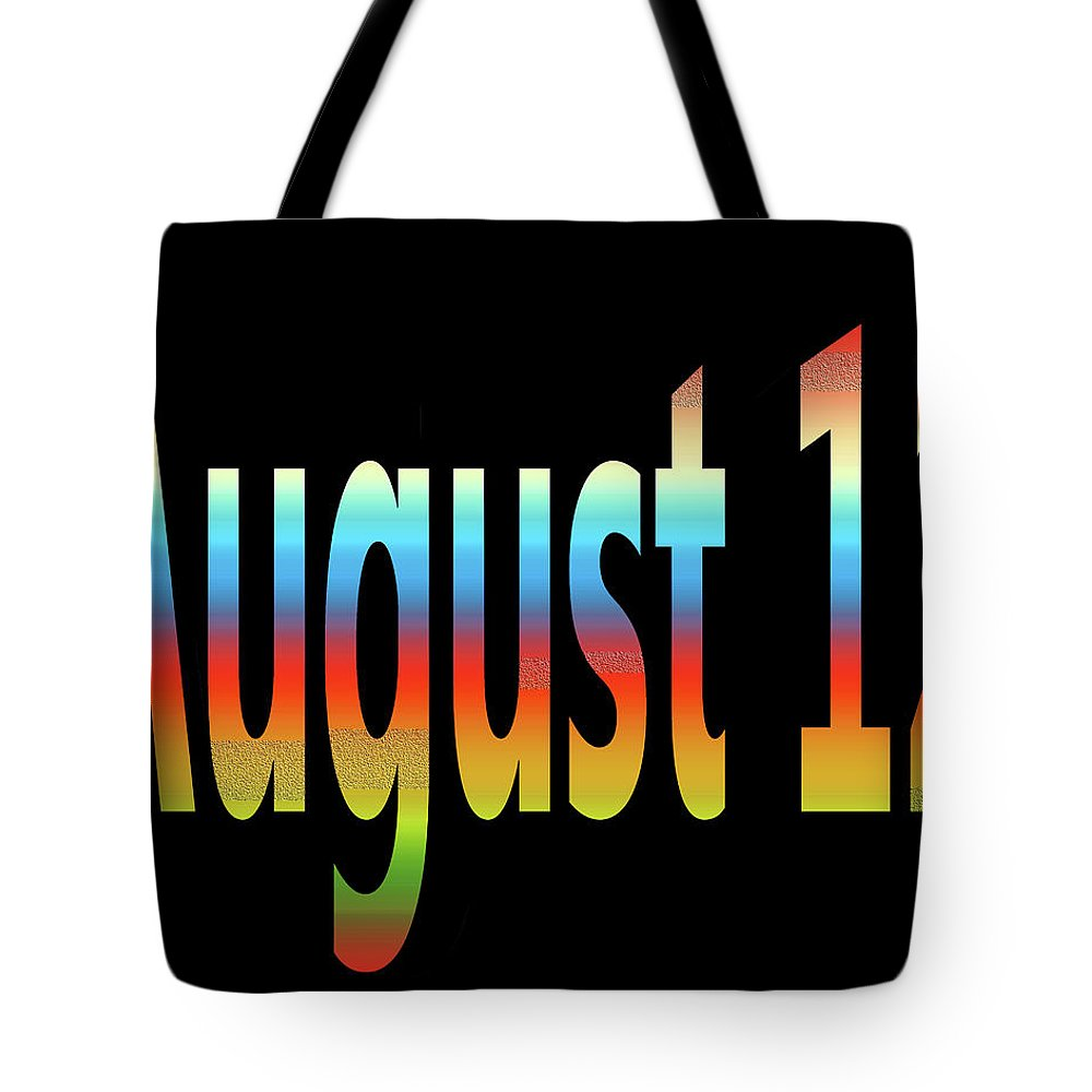 August Tote Bag featuring the digital art August 12 by Day Williams