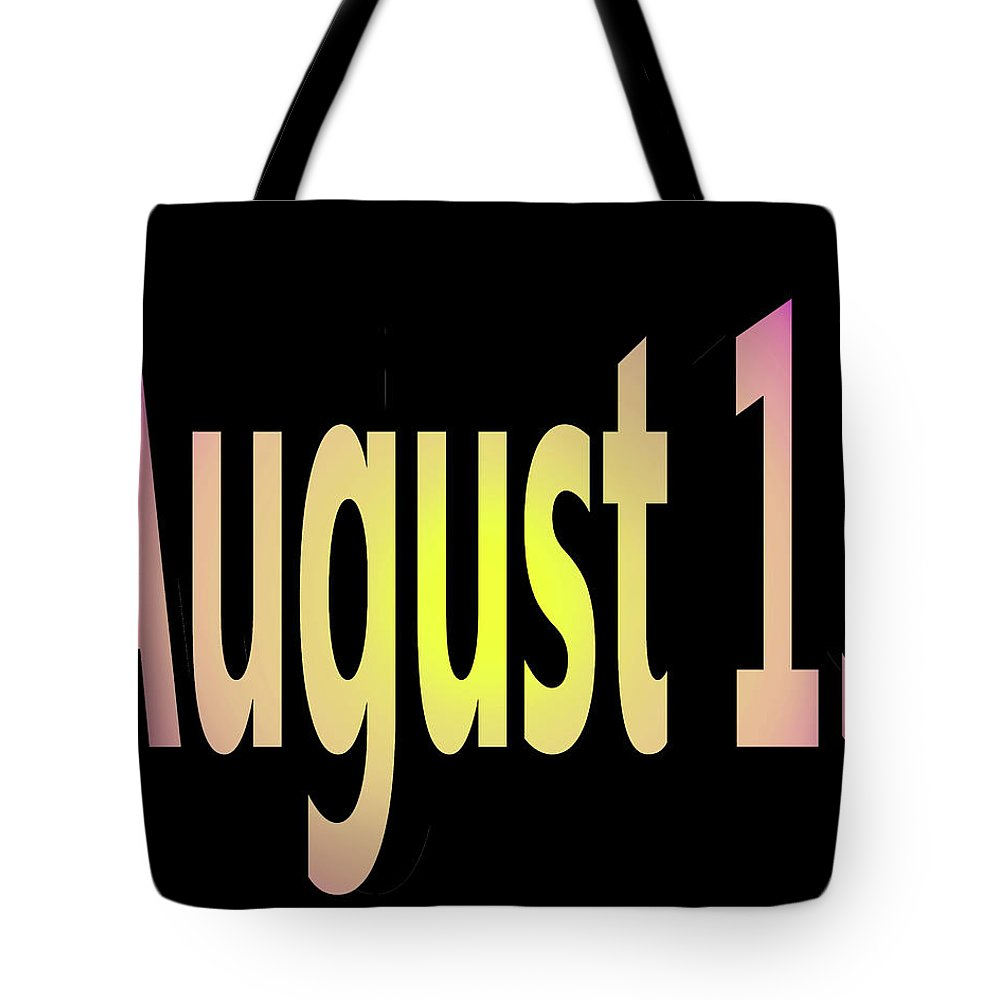 August Tote Bag featuring the digital art August 15 by Day Williams