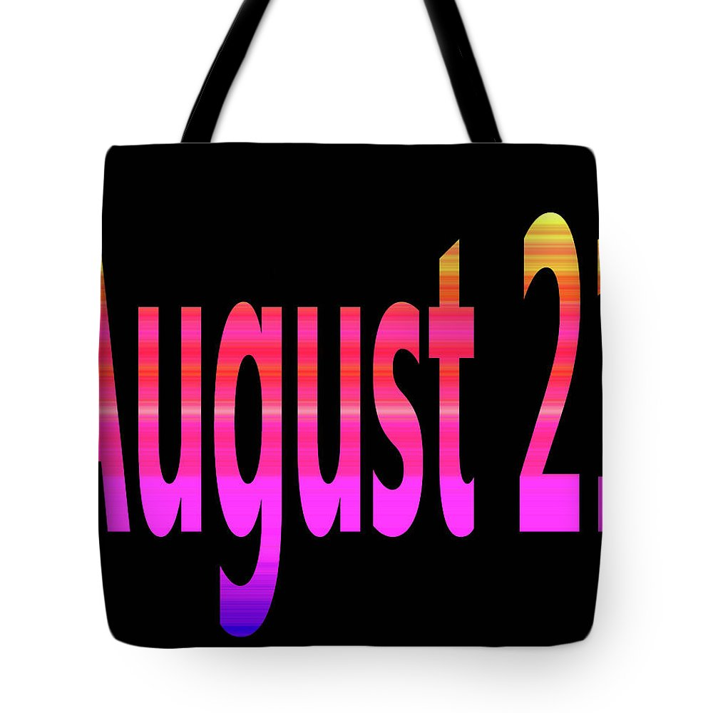 August Tote Bag featuring the digital art August 21 by Day Williams