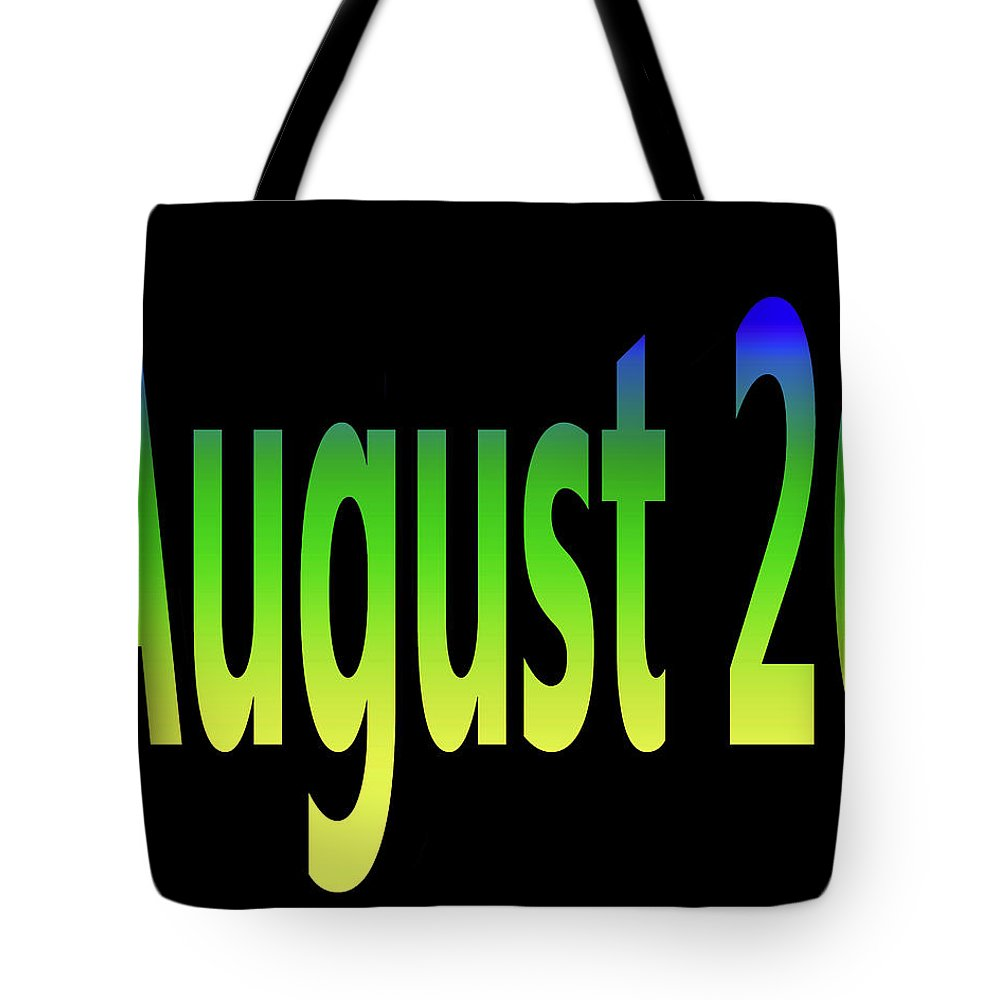 August Tote Bag featuring the digital art August 26 by Day Williams