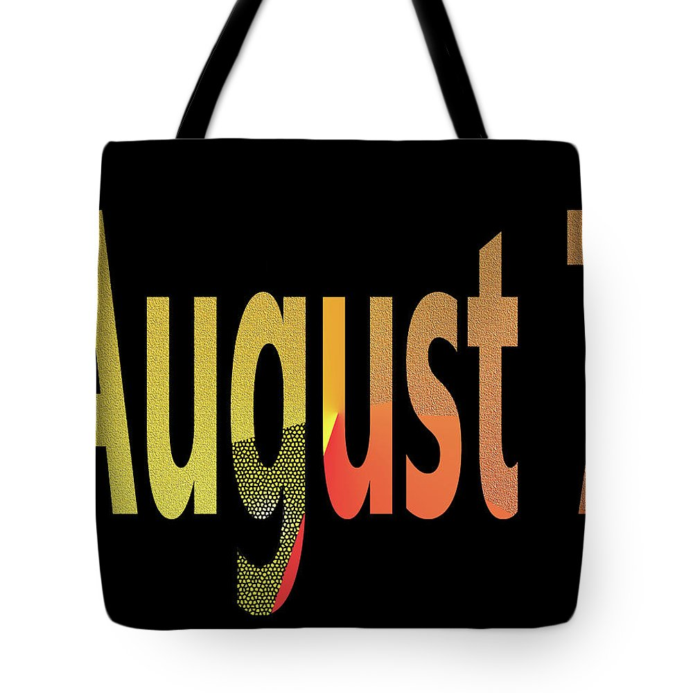 August Tote Bag featuring the digital art August 7 by Day Williams