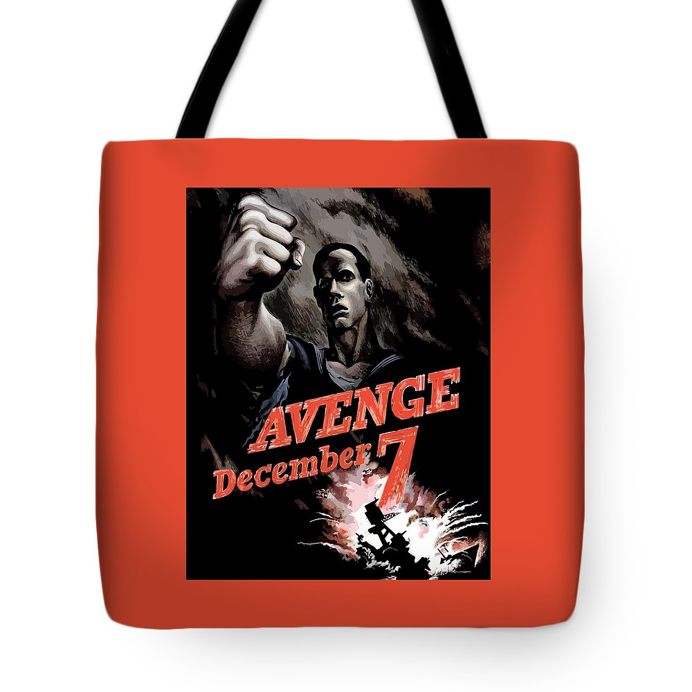 Propaganda Tote Bag featuring the painting Avenge December 7th by War Is Hell Store