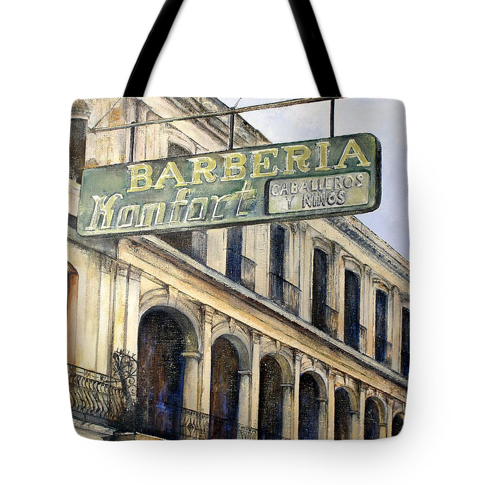 Konfort Barberia Old Havana Cuba Oil Painting Art Urban Cityscape Tote Bag featuring the painting Barberia Konfort by Tomas Castano