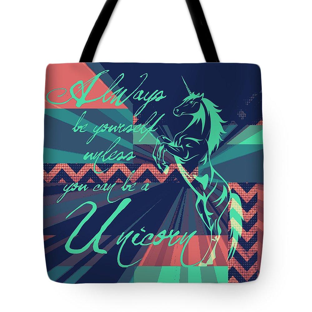 Brandi Fitzgerald Tote Bag featuring the digital art Be A Unicorn 2 by Brandi Fitzgerald