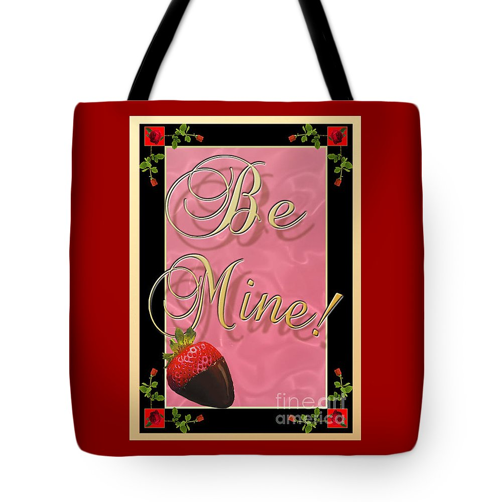 Valentine Tote Bag featuring the digital art Be Mine by Melissa A Benson