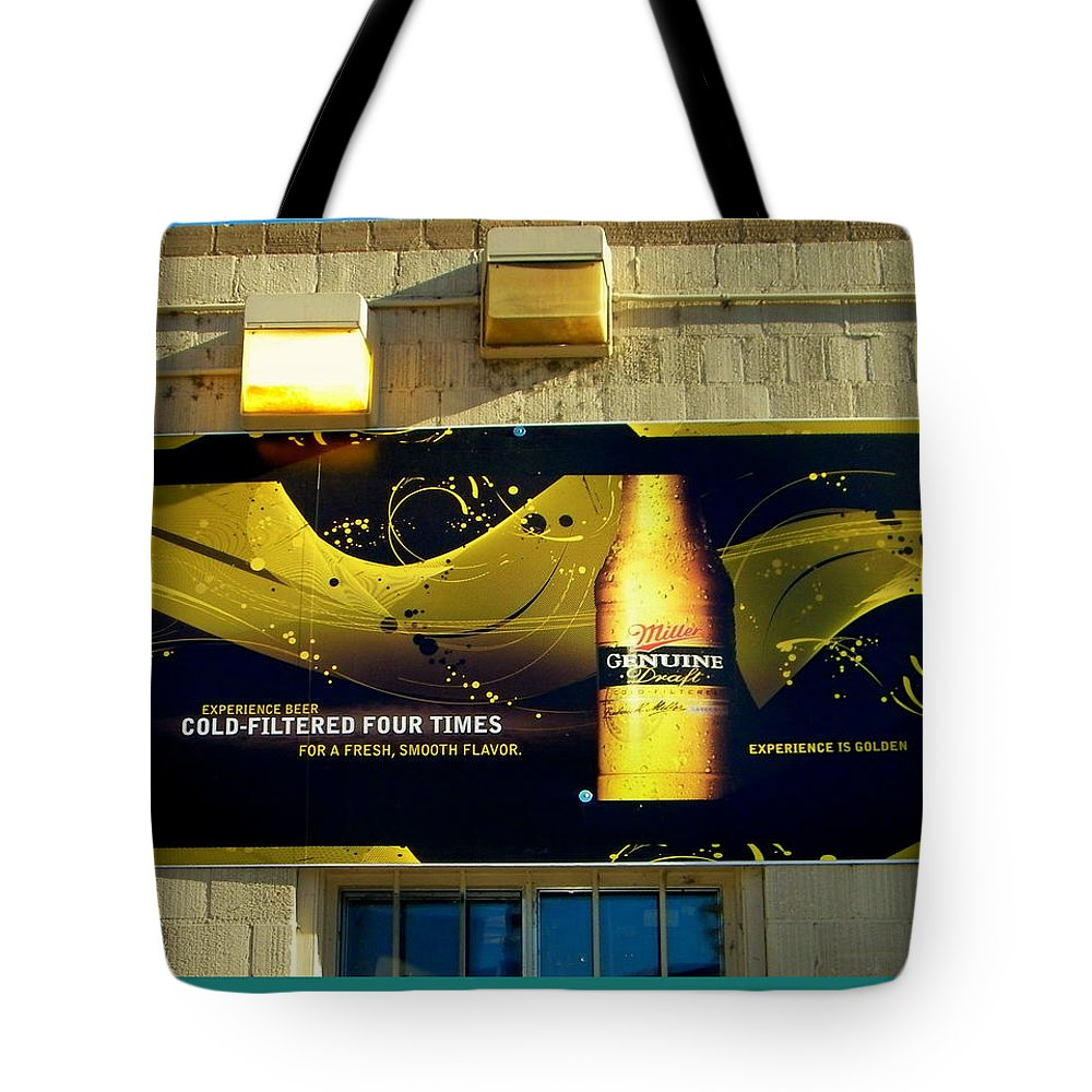 Sign Tote Bag featuring the photograph Beer Is Golden-america The Addicted Series by Lenore Senior