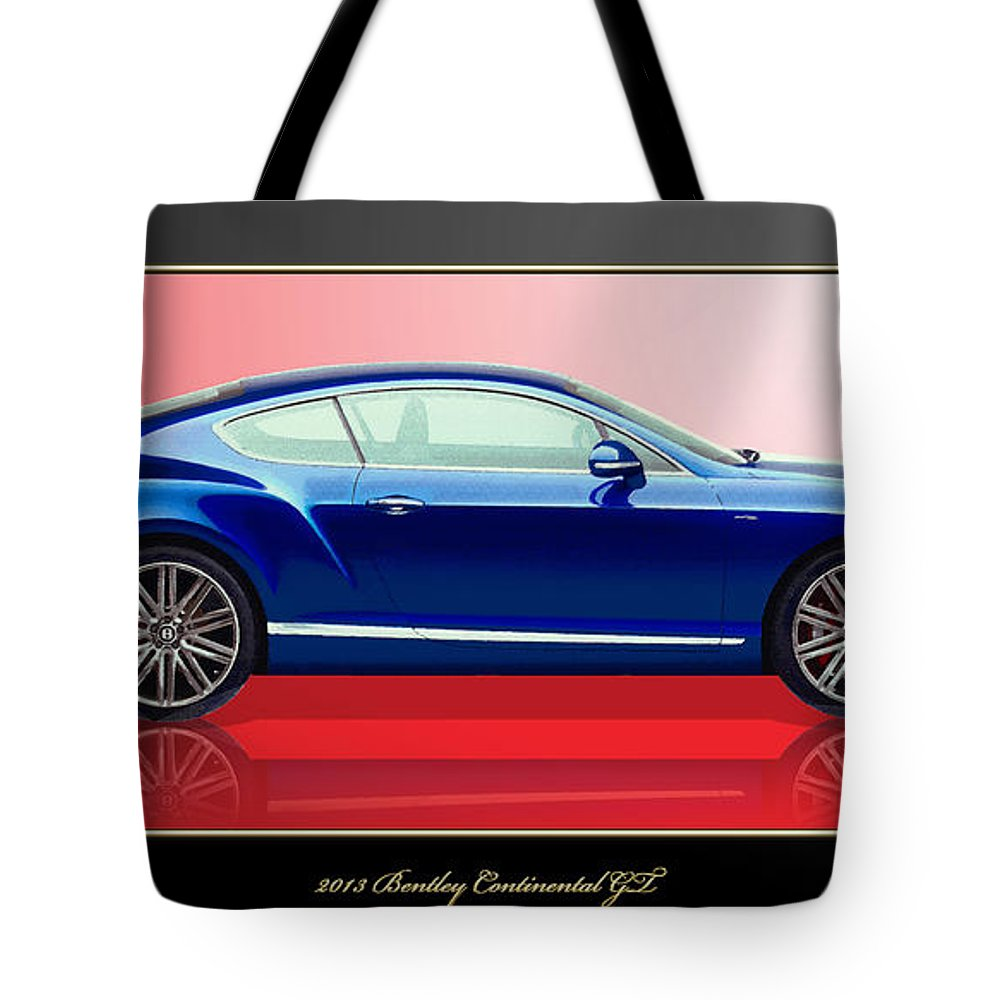 Wheels Of Fortune By Serge Averbukh Tote Bag featuring the photograph Bentley Continental Gt With 3d Badge by Serge Averbukh