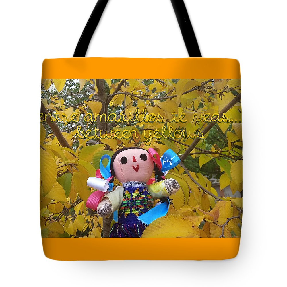 La Mexicanita On Usa Tote Bag featuring the photograph Between Yellows by Higo Gabarron