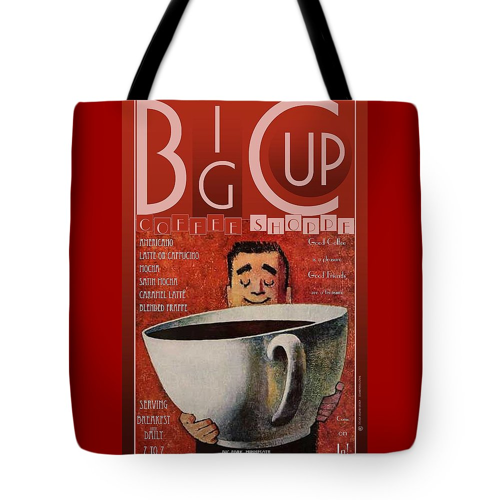 Big Cup Tote Bag featuring the digital art Big Cup by Steven Boland