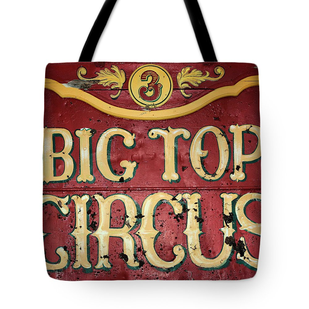 Big Top Circus Tote Bag featuring the photograph Big Top Circus by Kristin Elmquist