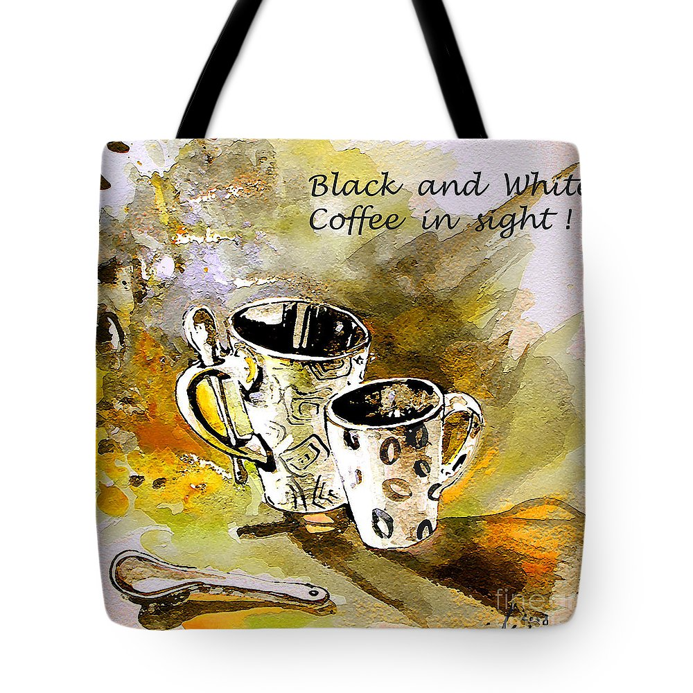 Cafe Crem Tote Bag featuring the painting Black And White by Miki De Goodaboom