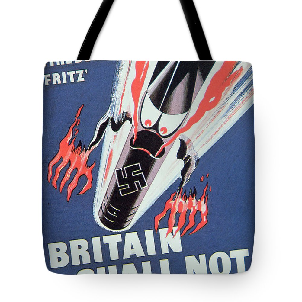 Missile;bomb;london;angry;second World War;wwii;ww2;fire;luftwaffe;blitzkrieg;propaganda;morale Booster;boosting;firebombing;2nd;2 Tote Bag featuring the painting Britain Shall Not Burn by English School