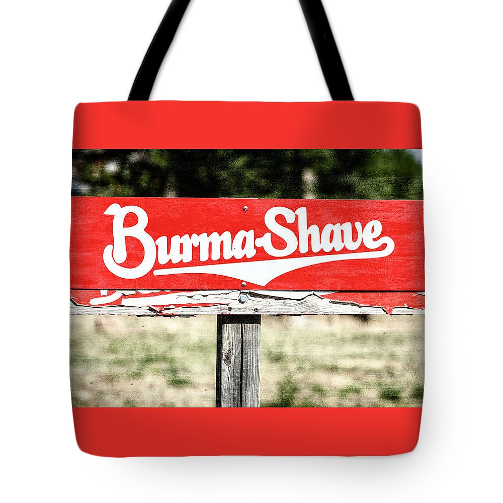 Burma-shave Tote Bag featuring the photograph Burma Shave #1 by Stephen Stookey