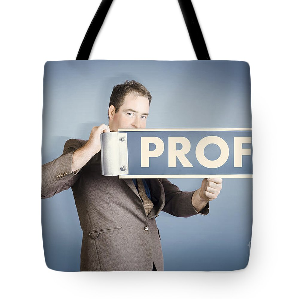 Financial Tote Bag featuring the photograph Business Man Holding Financial Profit Street Sign by Jorgo Photography - Wall Art Gallery