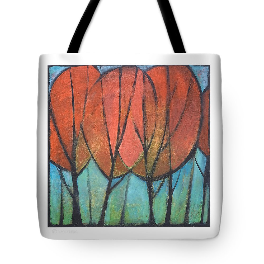 Trees Tote Bag featuring the painting Cathedral by Tim Nyberg