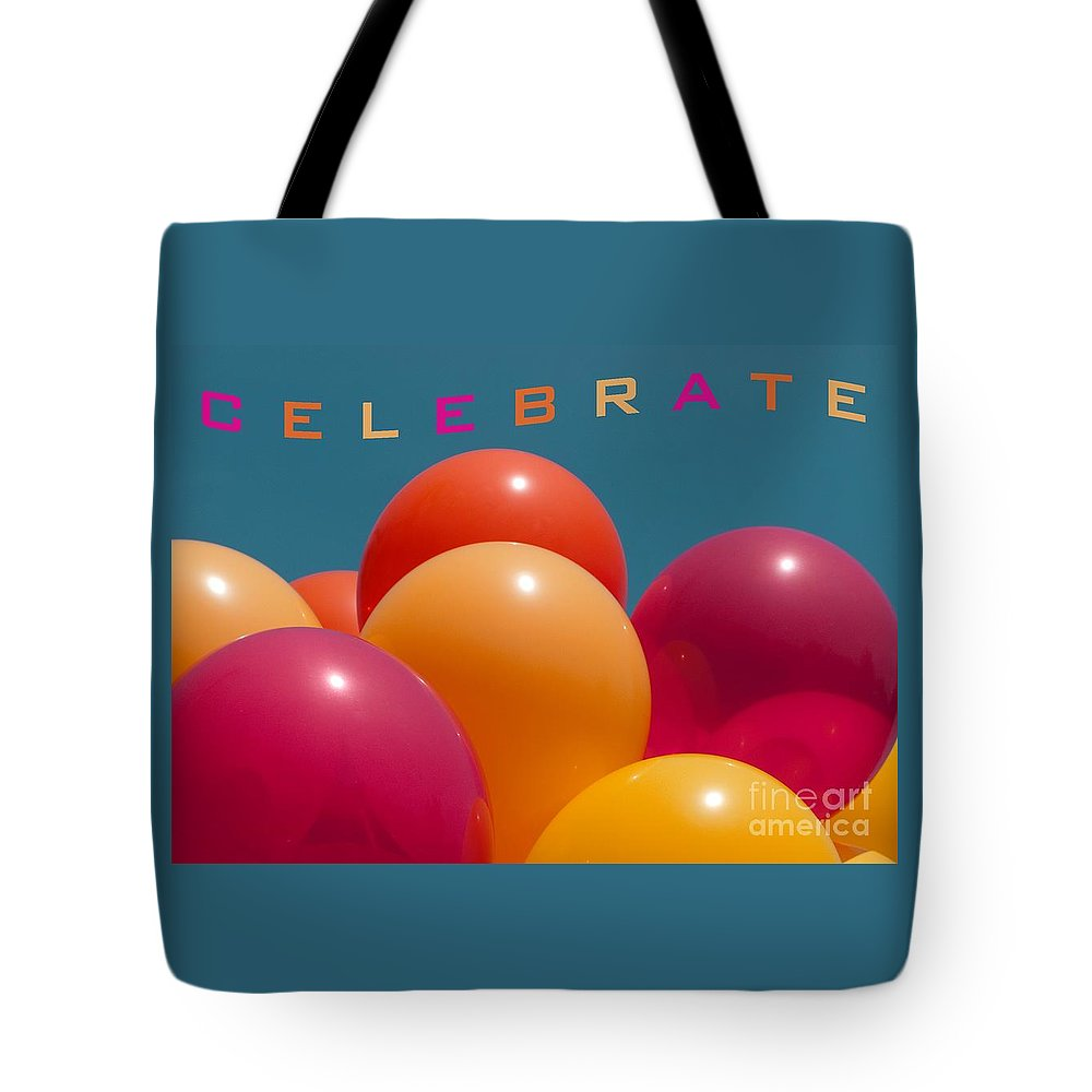 Balloons Tote Bag featuring the photograph Celebrate by Ann Horn