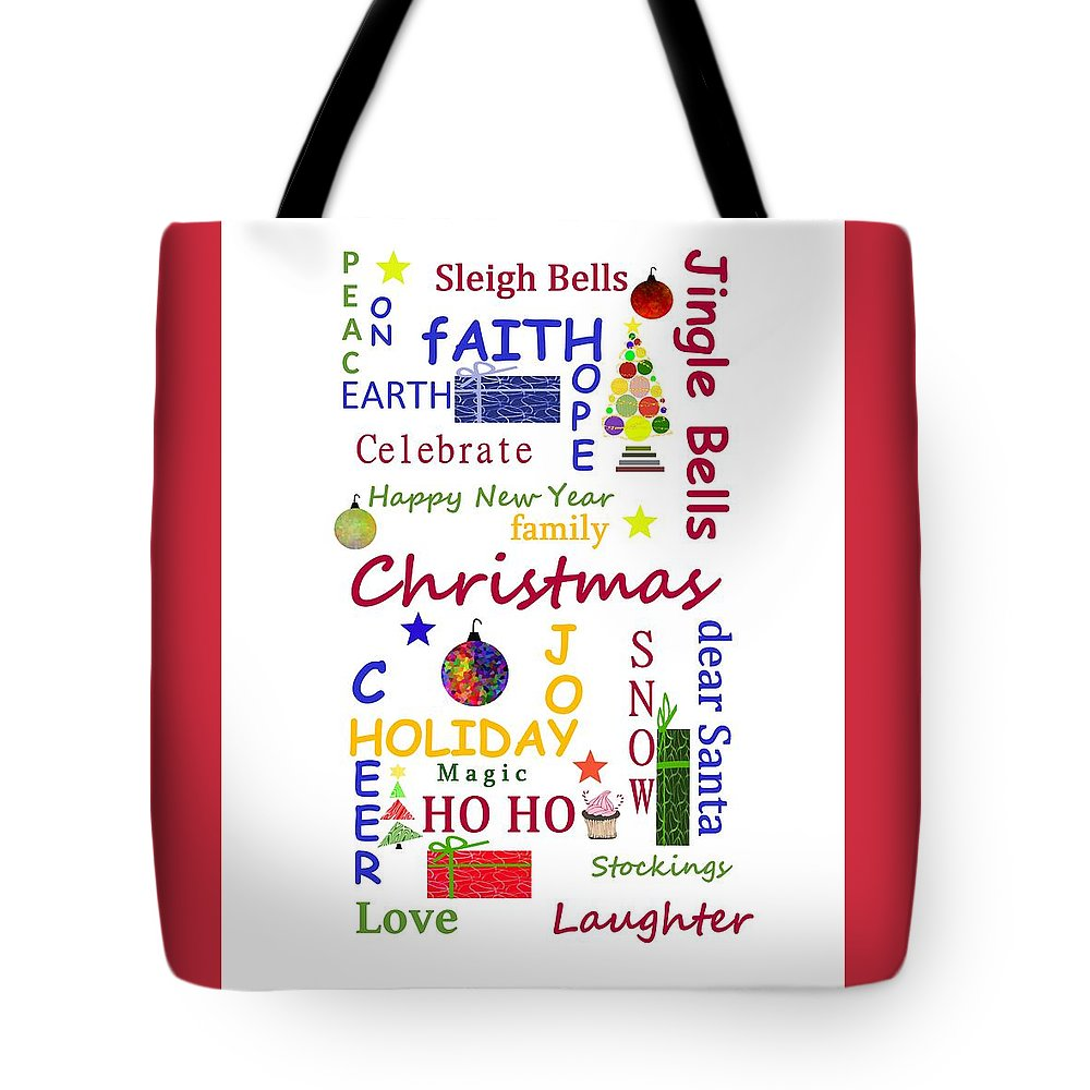 Christmas Typography Tote Bag featuring the mixed media Christmas Message - Typography by Kathleen Sartoris