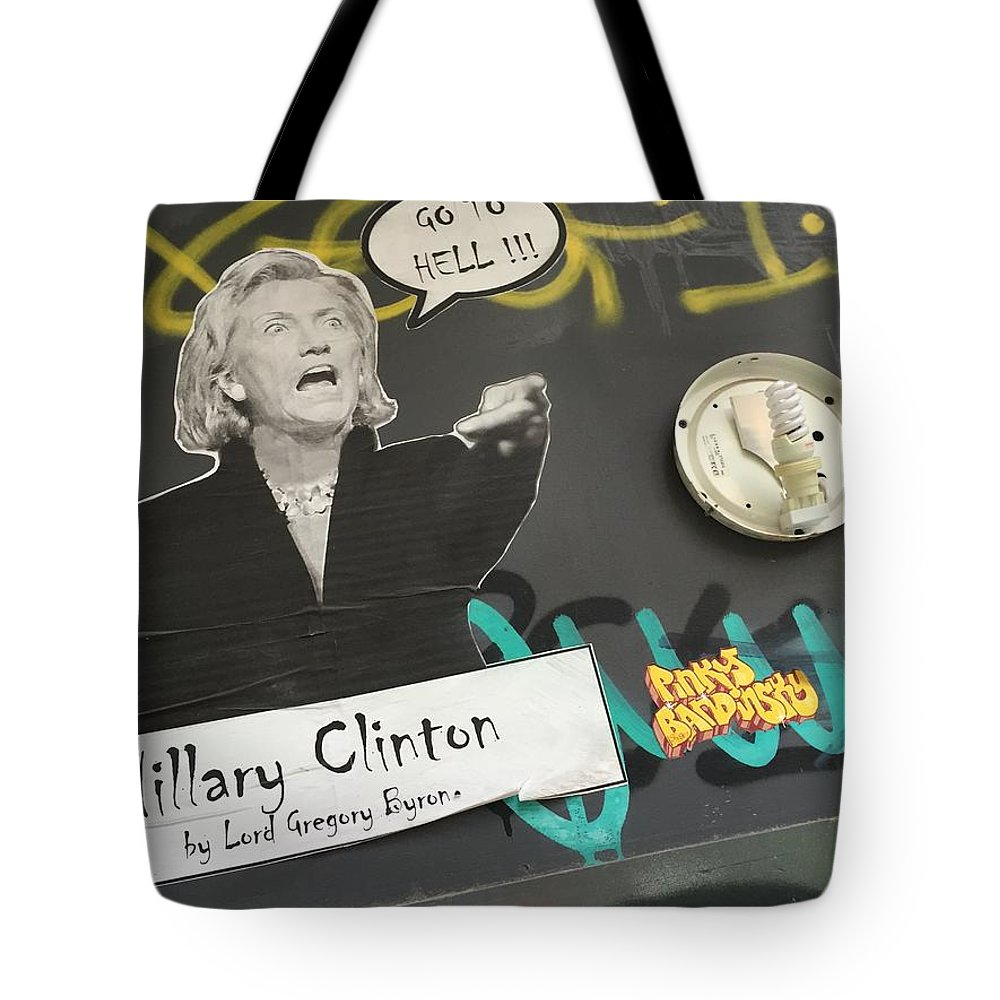 Hillary Tote Bag featuring the photograph Clinton Message To Donald Trump by Funkpix Photo Hunter