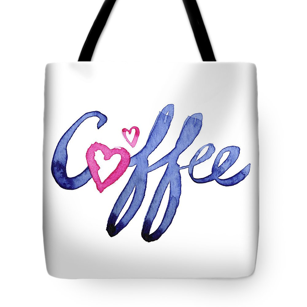 Coffee Tote Bag featuring the painting Coffee Lover Typography by Olga Shvartsur