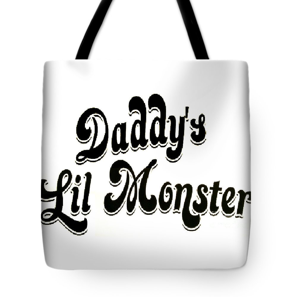 254ce8eef8a Daddy's Lil Monster Tote Bag for Sale by Barry Boom