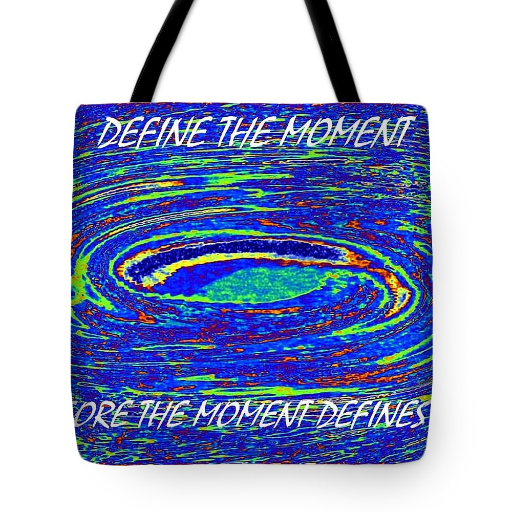 Abstract Tote Bag featuring the digital art Define The Moment by Will Borden
