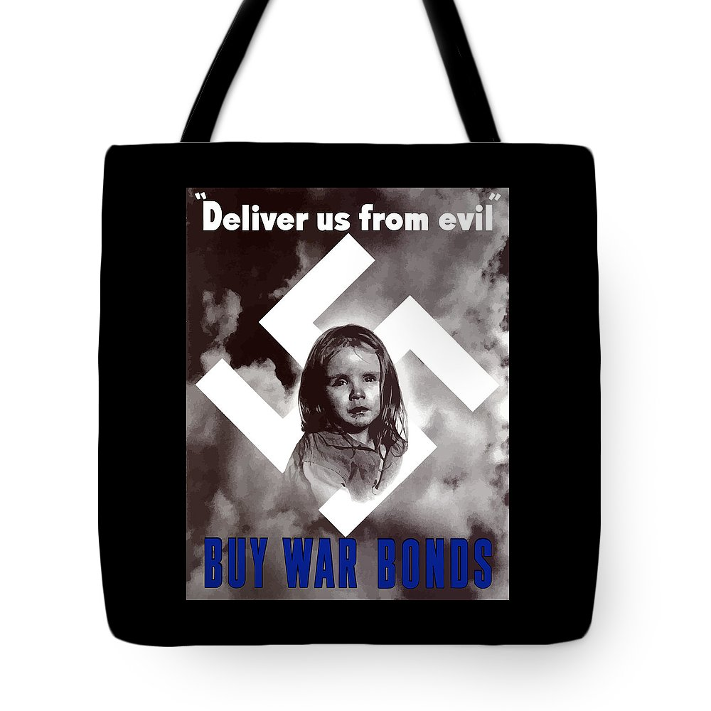 Ww2 Tote Bag featuring the painting Deliver Us From Evil by War Is Hell Store