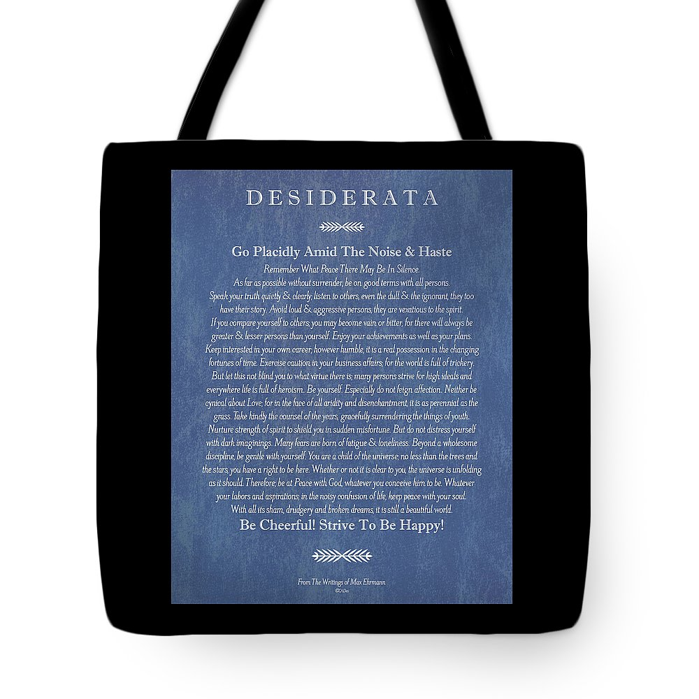 The Desiderata Poem By Max Ehrmann Tote Bag featuring the drawing Desiderata On Blue Denim by Desiderata Gallery