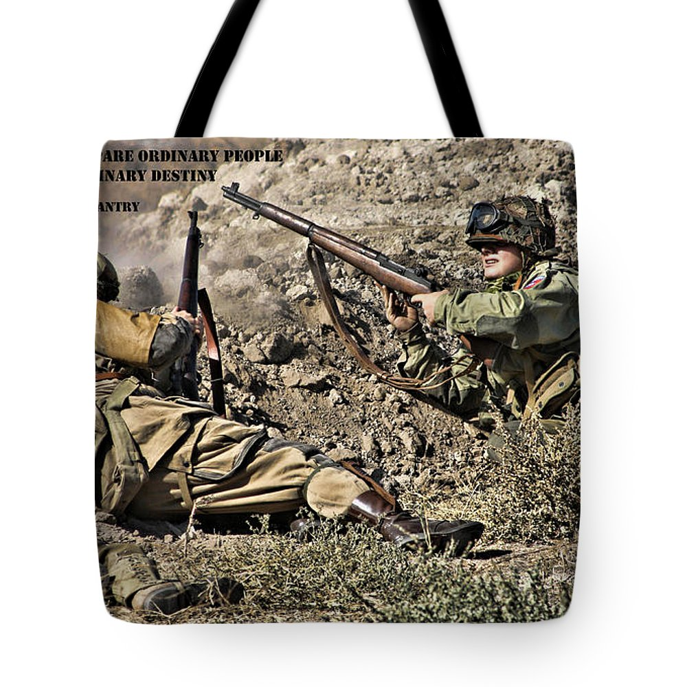 Destiny Tote Bag featuring the photograph Destiny - Us Army Infantry by Tommy Anderson